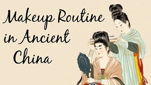 Ancient China 7 Common Steps for Makeup